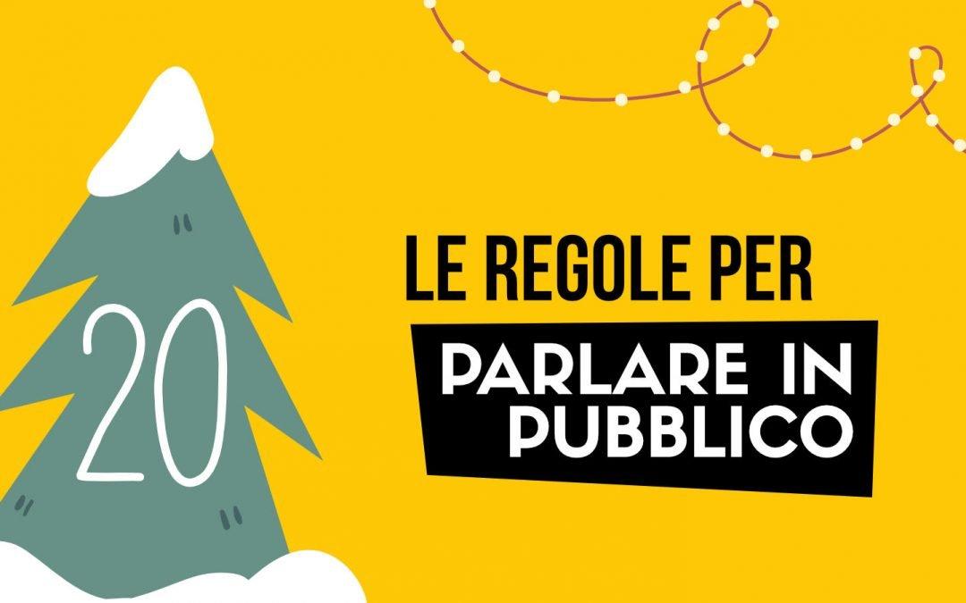 20 DICEMBRE – Le regole per parlare in pubblico