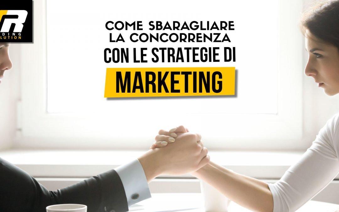 Come sbaragliare la Concorrenza nel Matrimonio con le strategie  di Marketing.