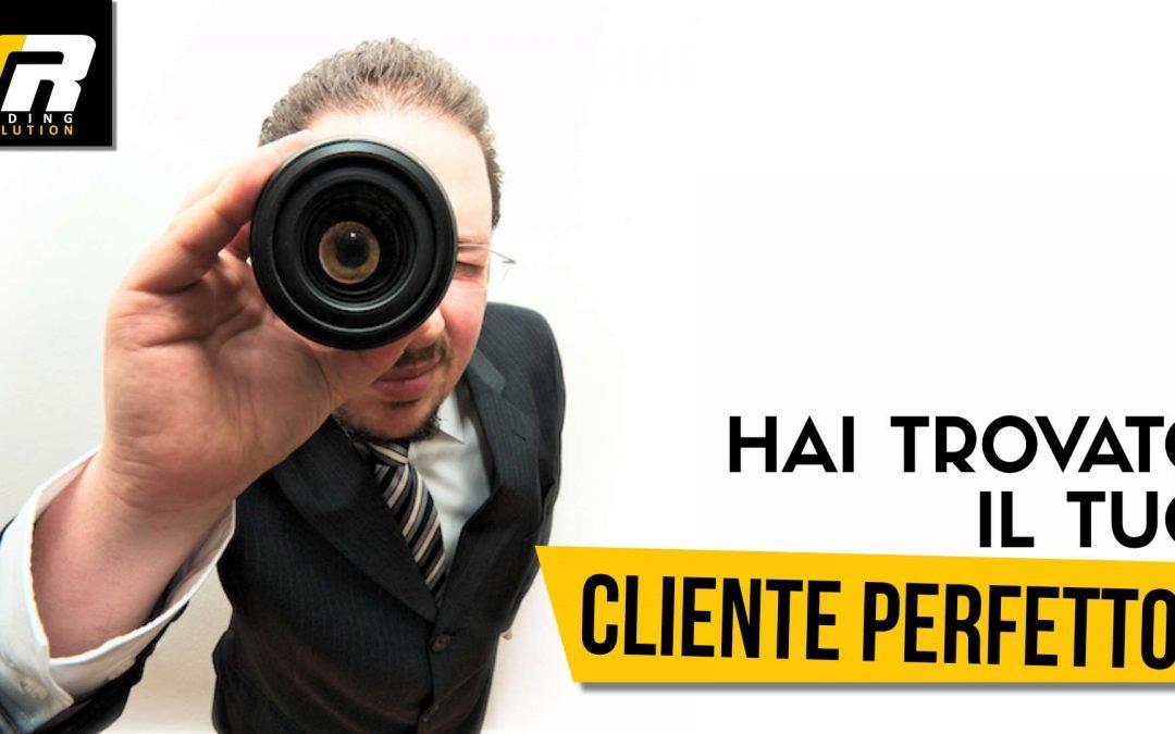 """MARKETING MATRIMONIO: HAI TROVATO IL TUO CLIENTE """"PERFETTO"""" ?"""
